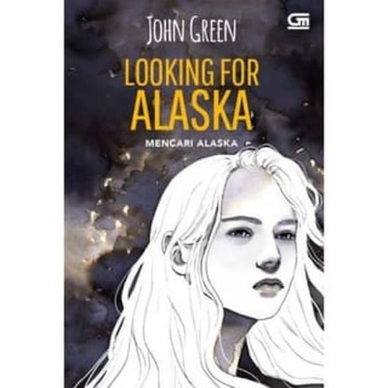 Mencari Alaska (Looking For Alaska) - Cover Baru