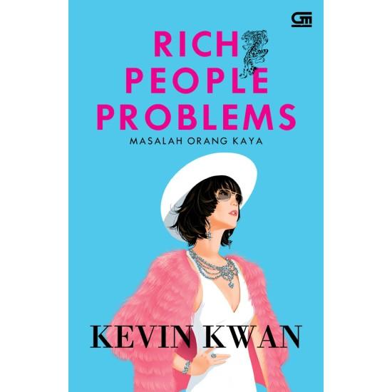 Rich People Problems (Masalah Orang Kaya)
