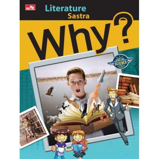 Why? Literature - Sastra