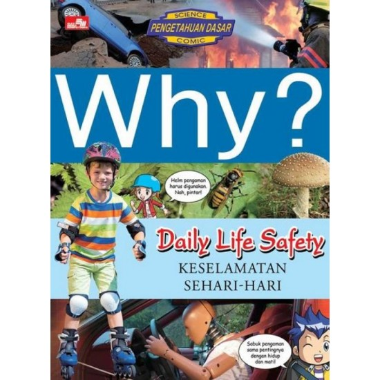 Why? Daily Life Safety