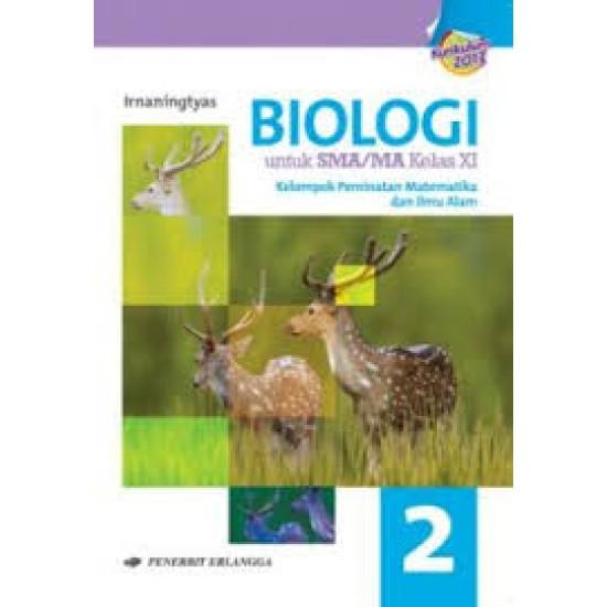 Biologi Untuk SMA/MA Kelas XI Jilid 2