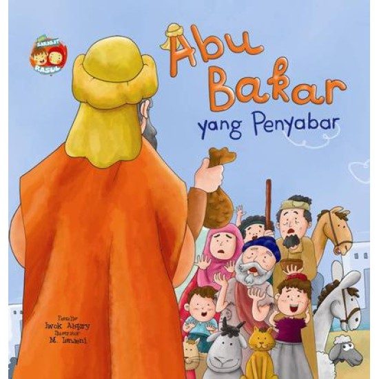 Seri Sahabat Rasul: Abu Bakar Yang Penyabar (Boardbook)