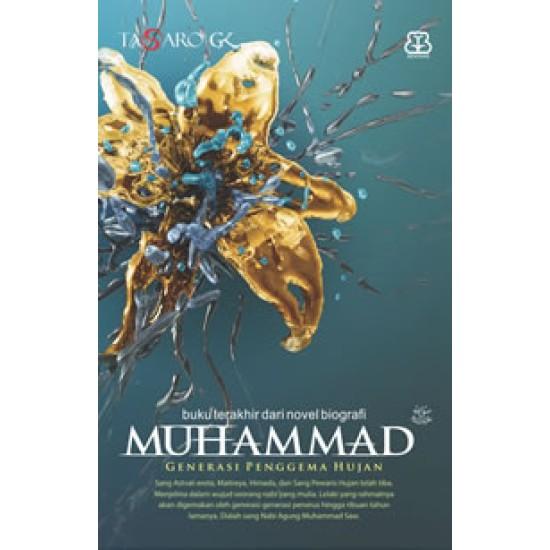 MUHAMMAD 4: GENERASI PENGGEMA HUJAN