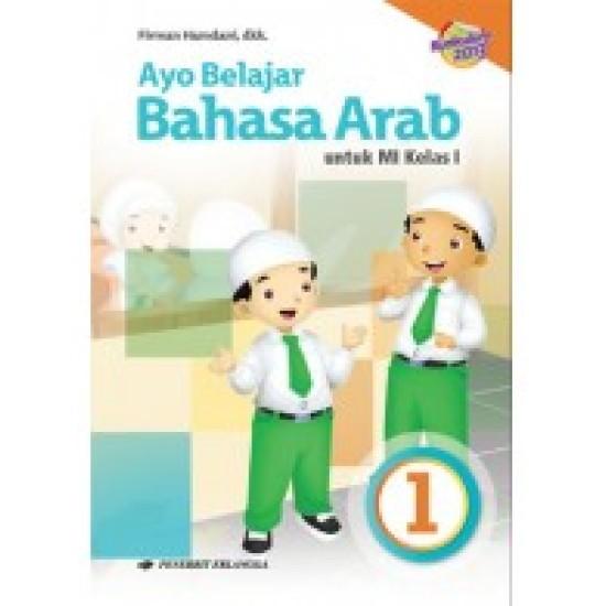 Ayo Belajar Bahasa Arab MI Kelas 1/Kurikulum 2013
