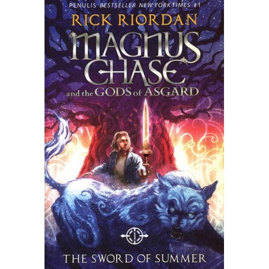 Magnus Chase and The Gods of Asgard #1 : The Sword of Summer
