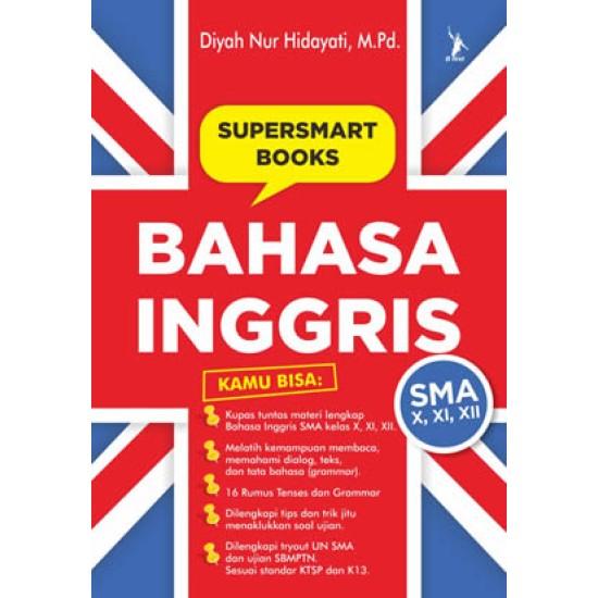 Supersmart Books Bahasa Inggris SMA Kelas X, XI, XII