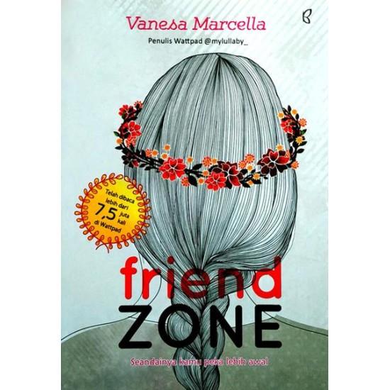 Friend Zone : Seandainya Kamu Peka Lebih Awal