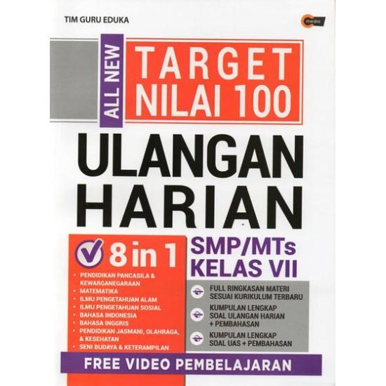 All New Target Nilai 100 Ulangan Harian SMP/MTS KELAS VII