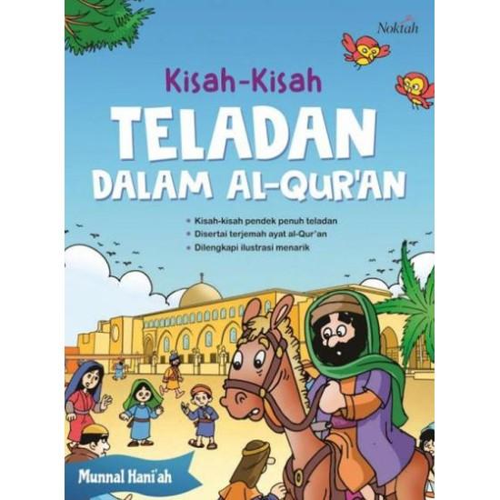 Kisah-Kisah Teladan Dalam Al-Quran