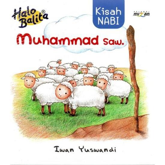Halo Balita : Kisah Nabi Muhammad SAW