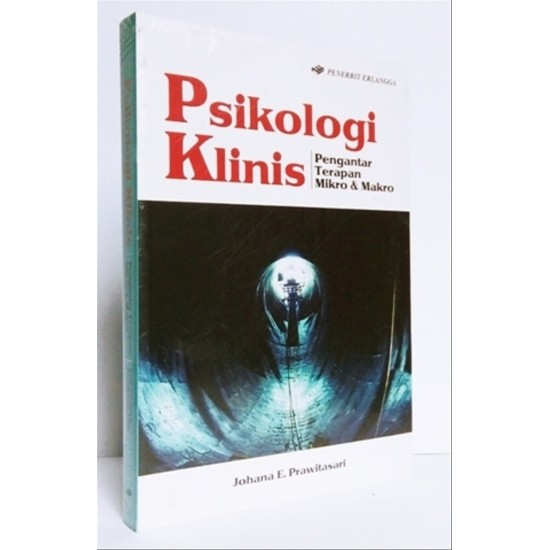 Psikologi Klinis (Pengantar Terapan Mikro & Makro)