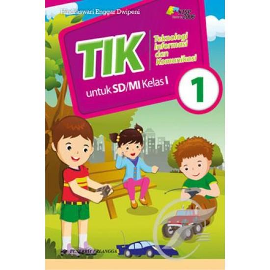 TIK (Teknologi Informasi dan Komunikasi) SD/MI Kelas 1