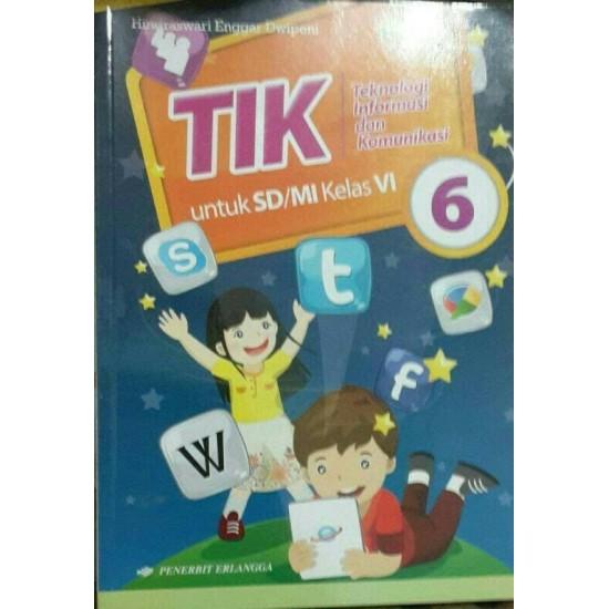 TIK (Teknologi Informasi dan Komunikasi) SD/MI Kelas 6