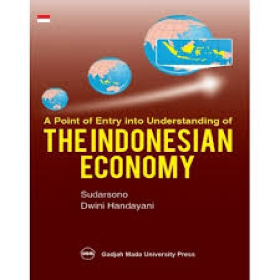 A Point Of Entry Into Understanding Of The Indonesian Economy