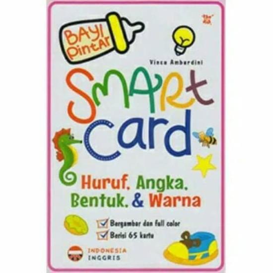Buku Bayi Pintar Smart Card : Huruf, Angka, Bentuk & Warna