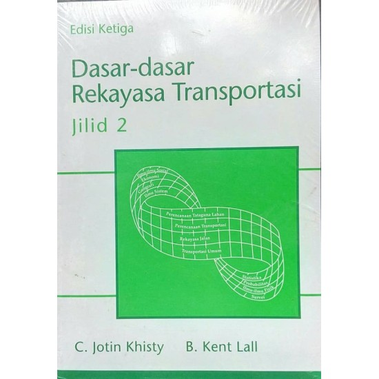 Dasar-Dasar Rekayasa Transportasi Jilid 2 Edisi 3