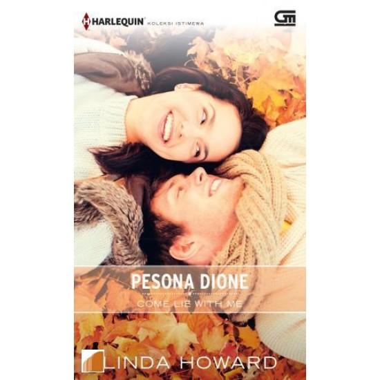 FP Harlequin Koleksi Istimewa: Pesona Dione (Come Lie with Me)
