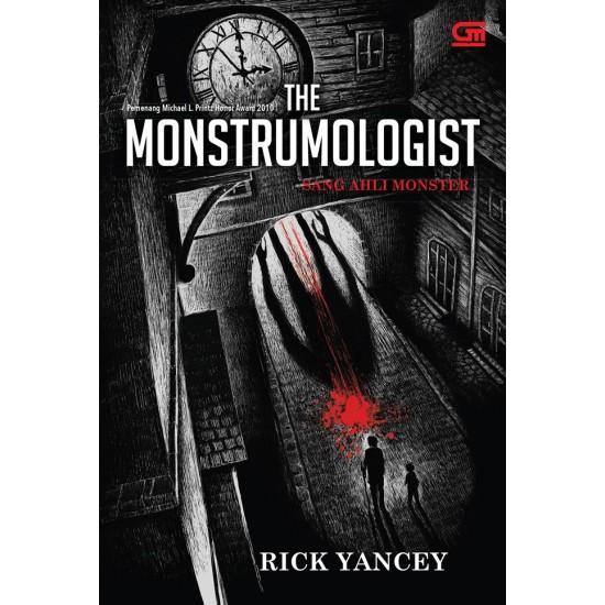 The Monstrumologist #1 : Sang Ahli Monster (The Monstrumologist)