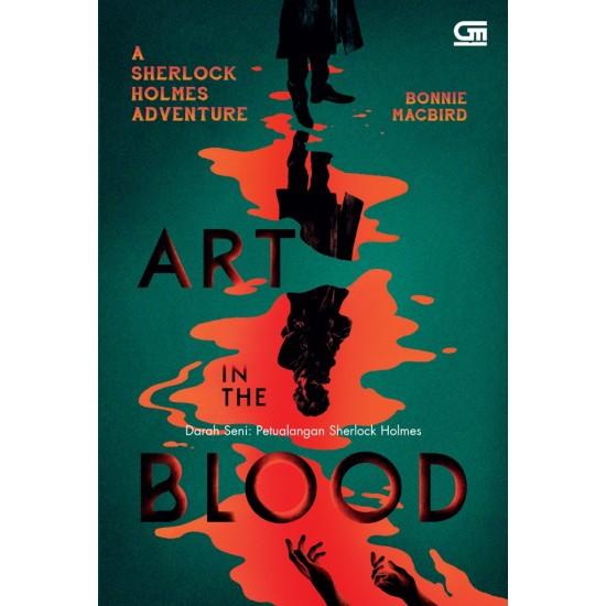 Art In The Blood (Darah Seni) : Petualangan Sherlock Holmes
