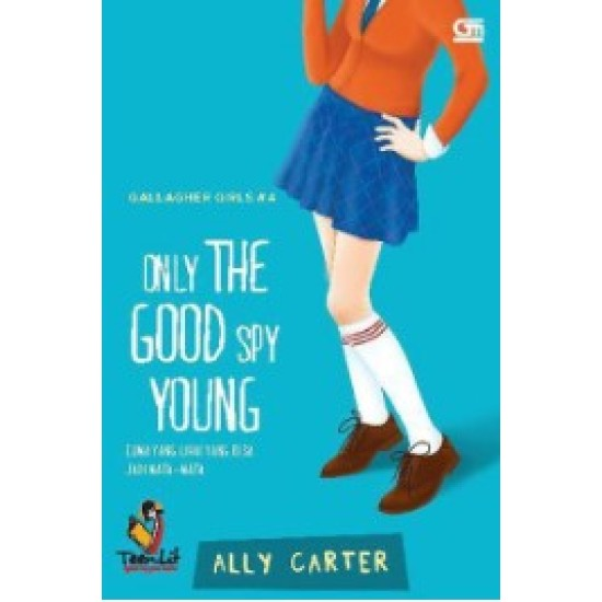 Gallagher Girls #4 : Only The Good Spy Young