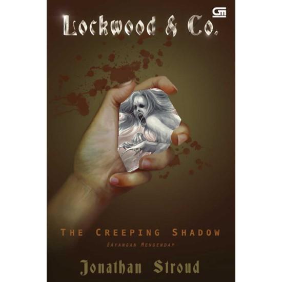 Lockwood & Co #4 : The Creeping Shadow