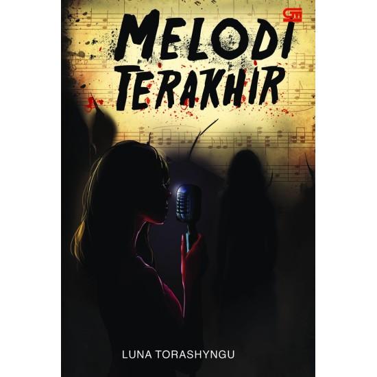 TeenLit: Melodi Terakhir