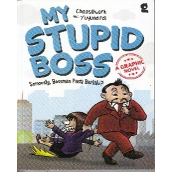 My Stupid Boss A Graphic Novel
