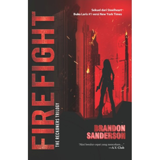 Reckoners Trilogy #2: Firefight