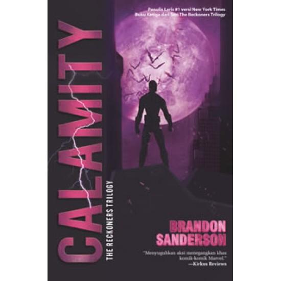 Reckoners Trilogy #3 : Calamity