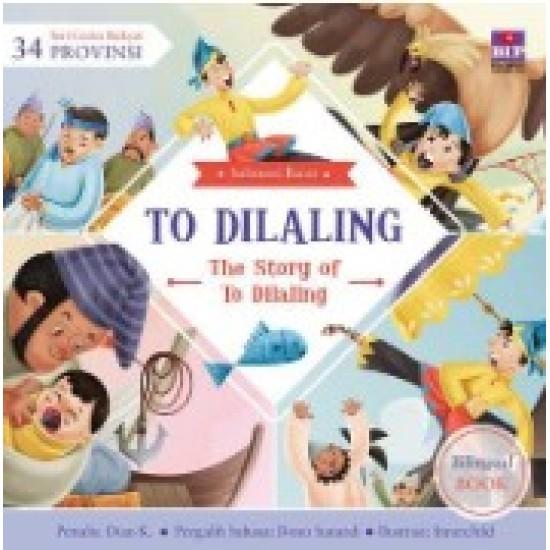 Seri Cerita Rakyat 34 Provinsi : To Dilaling