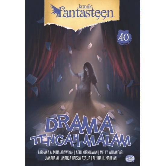 Fantasteen #40 Drama Tengah Malam