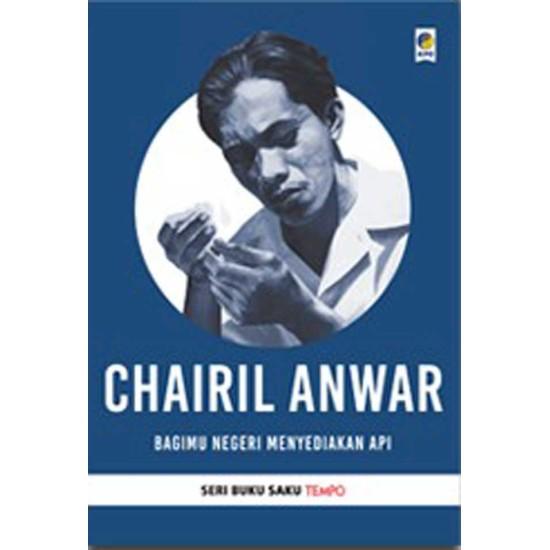Buku Saku Tempo : Chairil Anwar