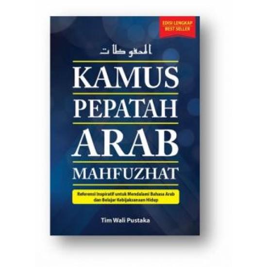 Kamus Pepatah Arab Mahfuzhat
