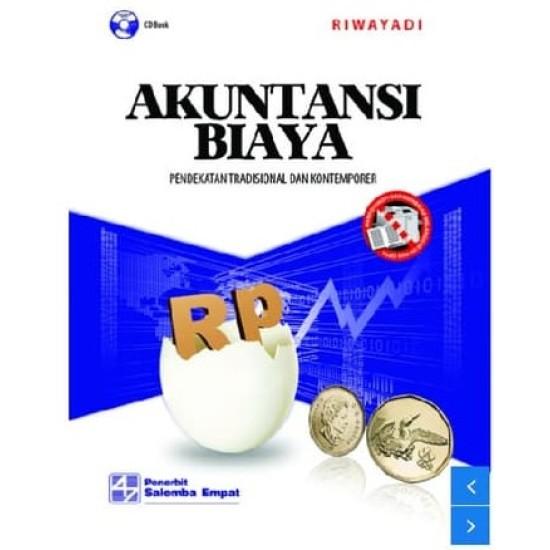 Akuntansi Biaya: Pendekatan Tradisional dan Kontemporer