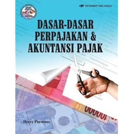 Dasar-Dasar Perpajakan & Akuntansi Pajak