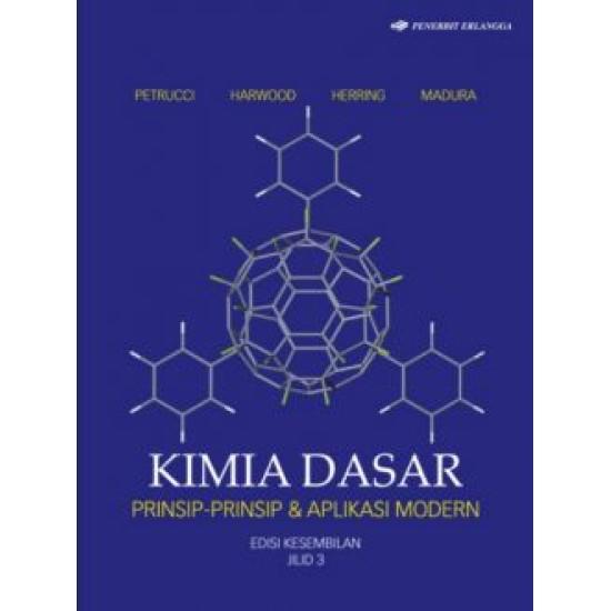 Kimia Dasar: Prinsip-Prinsip Dan Aplikasi Modern Ed.9 Jl.1