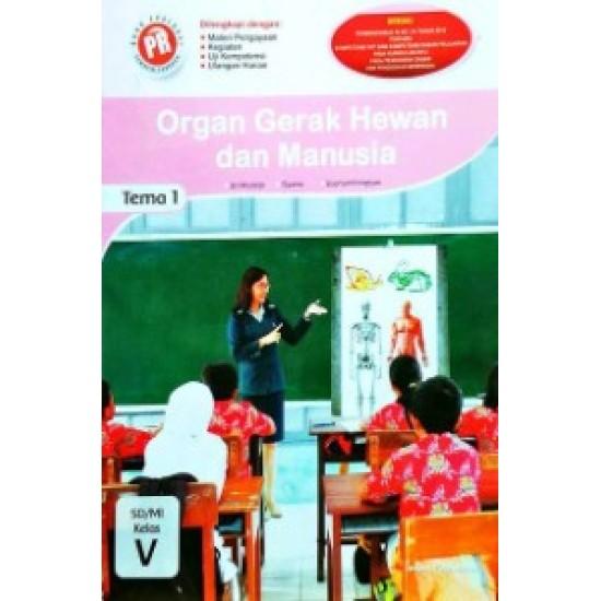Sd/Mi Kl.V Pr Tematik Organ Gerak Hewan & Manusia Tema 1