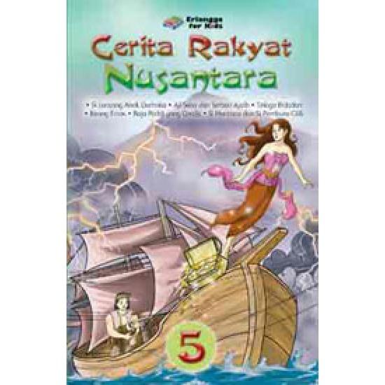 Cerita Rakyat Nusantara Jilid 5