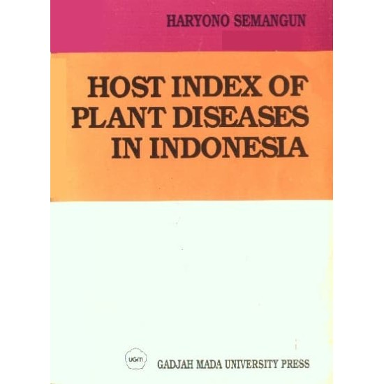 Host Index Of Plant Diseases In Indonesia