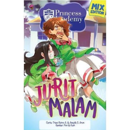 Princess Academy Mix Edition : Jurit Malam