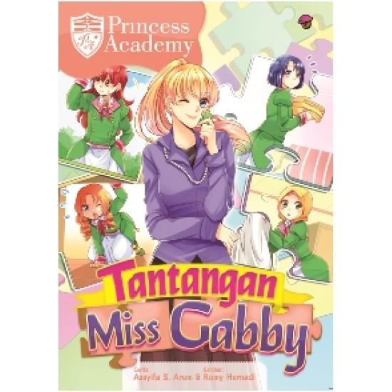 Princess Academy : Tantangan Miss Gabby