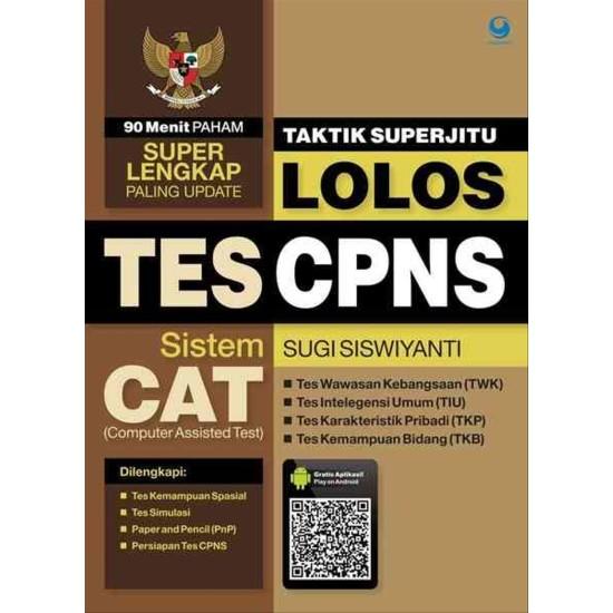 Taktik Superjitu Lolos Tes Cpns Sistem Cat