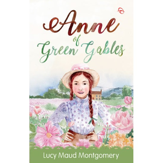 Anne of Green Gables - (Republish)