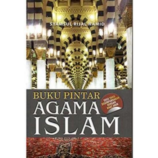 Buku Pintar Agama Islam Edisi Yang Disempurnakan Dengan Khat