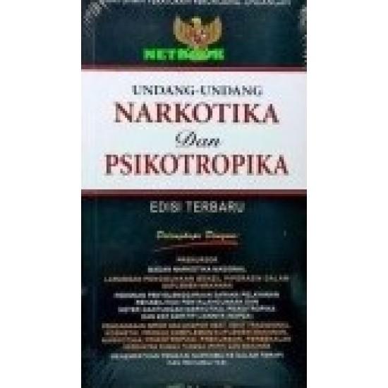 Undang-Undang Narkotika dan Psikotropika Edisi Terbaru