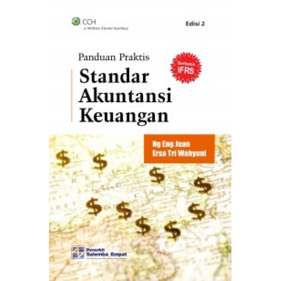Panduan Praktis Standar Akuntansi Keuangan (Berbasis IFRS) Edisi 2