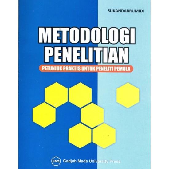 Metodologi Penelitian: Petunjuk Praktis Untuk Peneliti Pemula