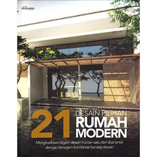 21 Desain Pilihan Rumah Modern