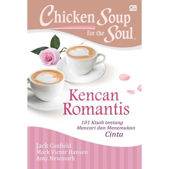 Chicken Soup For The Soul: Kencan Romantis