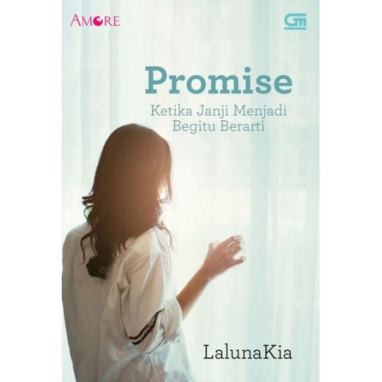 Amore: Promise: Ketika Janji Menjadi Begitu Berarti